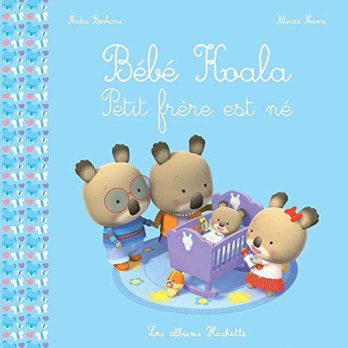 Bébé Koala - Petit frère est né par Nadia Berkane