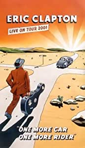 Eric Clapton - One More Car, One More Rider [VHS]