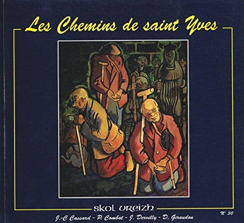 LES CHEMINS DE SAINT YVES
