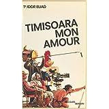 Timisoara, mon amour