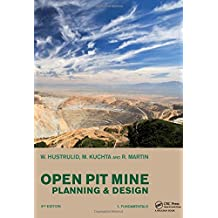 Open Pit Mine Planning and Design, Two Volume Set & CD-ROM Pack, Third Edition (2 Vol Set + Cdrom)