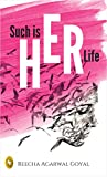 #5: Such is HER Life