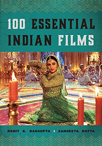 100 Essential Indian Films (National Cinemas) (English Edition)