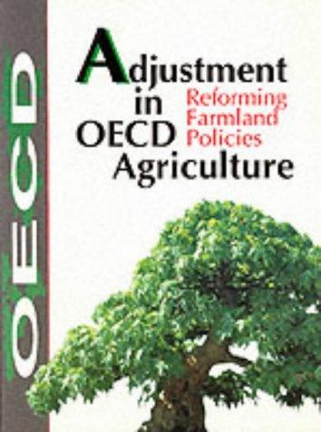 Descargar Libro Adjustment in oecd agriculture (reforming farmland policies) de OECD