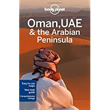Lonely Planet Oman, UAE & Arabian Peninsula (Travel Guide) by Lonely Planet (2013-09-01)