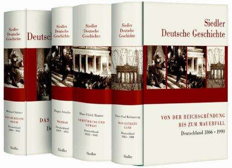 Siedler Deutsche Geschichte: Von der Reichsgründung bis zum Mauerfall