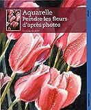 Comment peindre des fleurs à l'aquarelle - De la photographie à l'aquarelle en six étapes simples