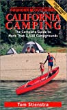 California Camping: The Complete Guide to More Than 1,500 Campgrounds (Moon California Camping)
