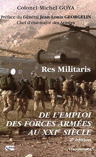Res militaris : de l'emploi des forces armées au XXIe siècle