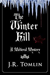 The Winter Kill: A Medieval Mystery Novella (The Sir Law Kintour Series Book 2)