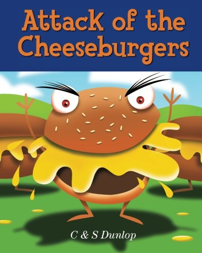 attack-of-the-cheeseburgers-the-king-carrot-chronicles-making-healthy-eating-fun-volume-1-illustrate