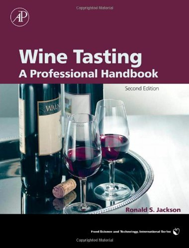 Wine Tasting: A Professional Handbook (Food Science and Technology) by Ronald S. Jackson (2009-04-22)