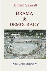 Drama & Democracy by Bernard Sharratt (2015-06-08) Paperback