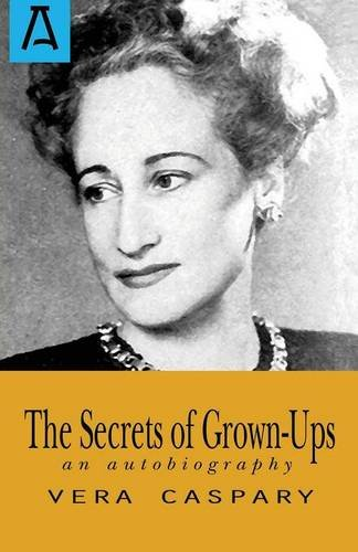 The Secrets of Grown-Ups por Vera Caspary