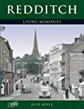 Front cover for the book Redditch: Living Memories by Julie Royle
