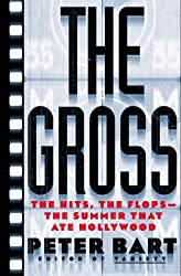 The Gross: The Hits, the Flops-The Summer That Ate Hollywood