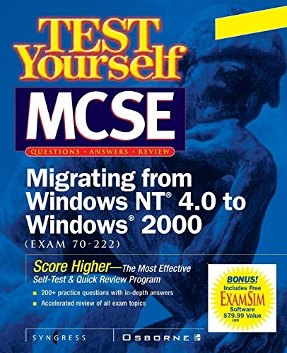 MCSE Migrating from Windows NT 4.0 to Windows 2000 (Exam 70-222) (CLS.EDUCATION) por Inc Syngress Media