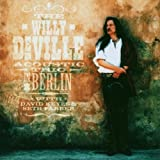 The Willy Deville Acoustic Trio Live in Berlin