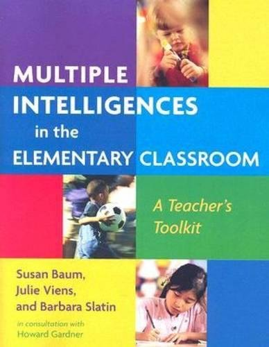 Multiple Intelligences in the Elementary Classroom: A Teacher's Toolkit