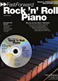 Rock 'n' Roll Piano: Grooves, Patterns and Tricks You Can Learn Today! (Fast Forward (Music Sales))