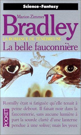 La belle fauconnière (La romance de Ténébreuse, tome 3)