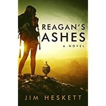 Reagan's Ashes (English Edition)