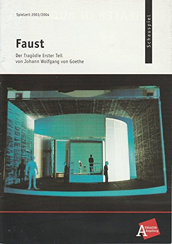 Programmheft FAUST Der Tragödie Erster Teil. Premiere 20. September 2003 Spielzeit 2003 / 2004 Nr. 1