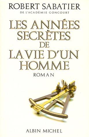 """<a href=""""/node/3151"""">années secrètes de la vie d'un homme (Les )</a>"""