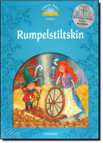 Classic Tales Second Edition: Classic Tales 1. Rumpelstiltskin. Audio CD Pack