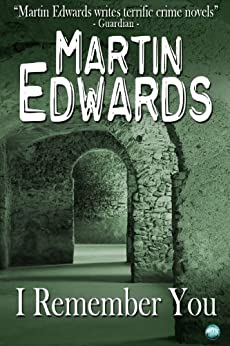 I Remember You (Harry Devlin Book 3) by [Edwards, Martin]