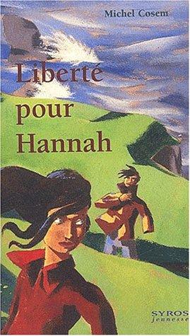 Liberté pour Hannah par Michel Cosem