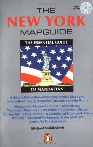 The New York Mapguide: The Essential Guide to Manhattan by Middleditch, Michael (2000) - New York Mapguide