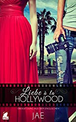 Liebe à la Hollywood (Hollywood-Serie 1)