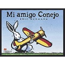 Mi amigo conejo/My Bunny Friend
