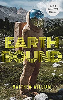 Book cover image for Earth Bound: Stories