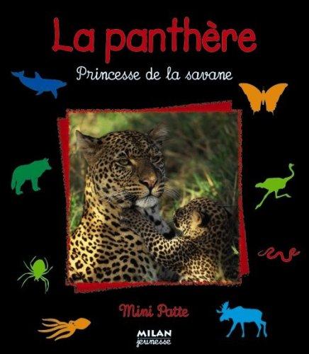 La Panthre : Princesse de la savane