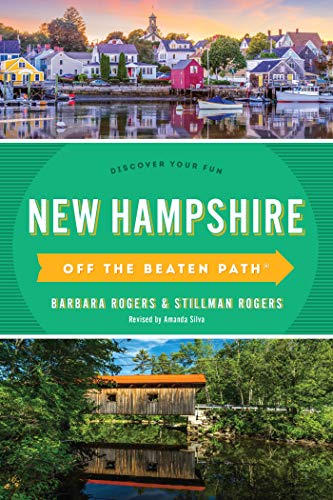 New Hampshire Off the Beaten Path®: Discover Your Fun (Off the Beaten Path Series) (English Edition)