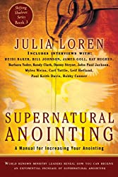 Supernatural Anointing: A Manual for Increasing Your Anointing: Volume 3 (Shifting Shadows)
