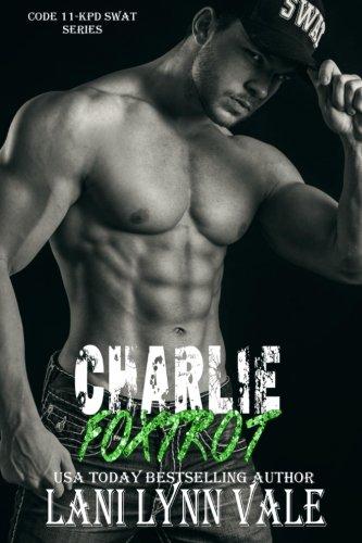 Charlie Foxtrot: Volume 5 (Code 11- KPD SWAT)