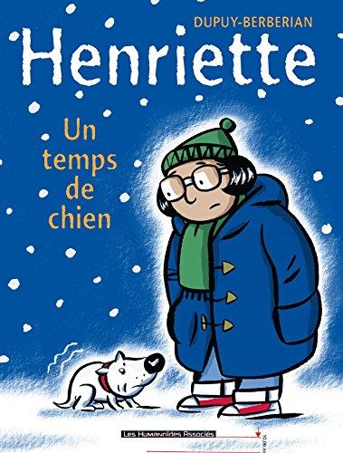 Henriette Vol. 2: Un Temps de chien par Philippe Dupuy
