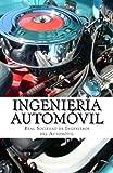 Tecnologia Y Comercio Del Automovil Best Deals - Ingeniería Automóvil: Una guía para la preparación