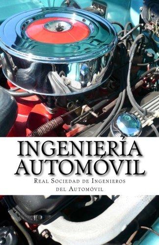 Ingeniería Automóvil: Una guía para la preparación