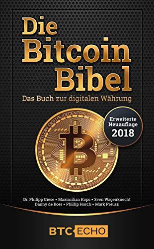 Die Bitcoin Bibel: Das Buch zur digitalen Währung (Buch Kaufen Programm)