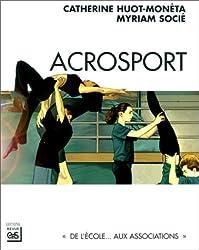 Acrosport : De l'école aux associations