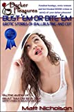 Bust 'Em or Bite 'Em: Erotic Stories of Ballbusting and Hard CBT (Blue Label Short Stories - Hard Female Dominant BDSM and CBT Book 9) (English Edition)