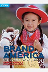 Brand America: The Mother of All Brands Paperback