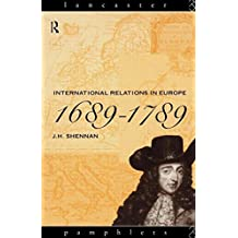 International Relations in Europe, 1689-1789 (Lancaster Pamphlets)