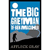 The Big Grey Man of Ben MacDhui