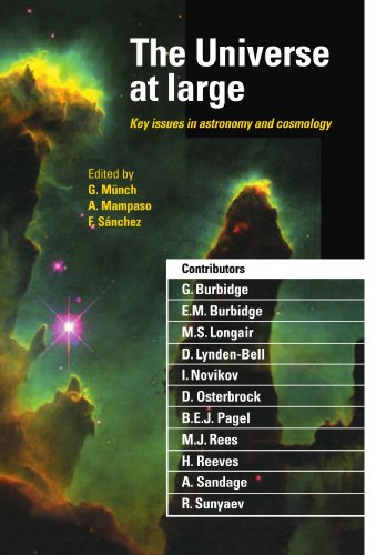 The Universe at Large Paperback: Key Issues in Astronomy and Cosmology