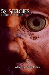 52 Stitches: Horror Stories by Dr Michael Stone (2010-12-02)